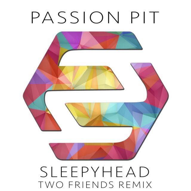 sleepyhead two friends remix